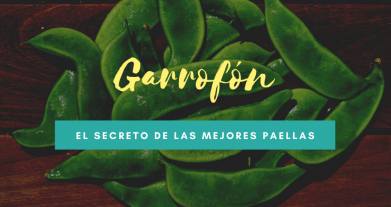 Qué es el garrofón valenciano, alimento clave para hacer una buena paella